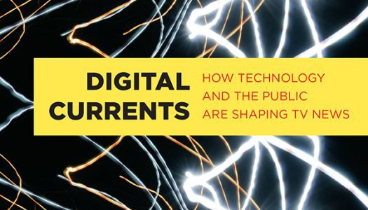 Book Review: Digital Currents explores how online news is changing television