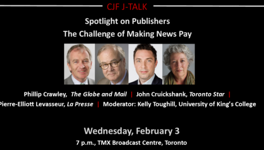 CJF J-Talk: Spotlight on Publishers: The Challenge of Making News Pay