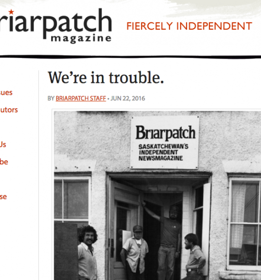 On their website on June 22, Briarpatch magazine announced it would need $15,000 to continue publishing. Screenshot by J-Source.