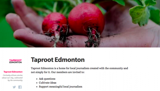 Edmonton media outlet Taproot is working on an innovative model for paid reporting work