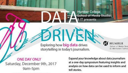 Data Driven – Presented by Humber College School of Media Studies