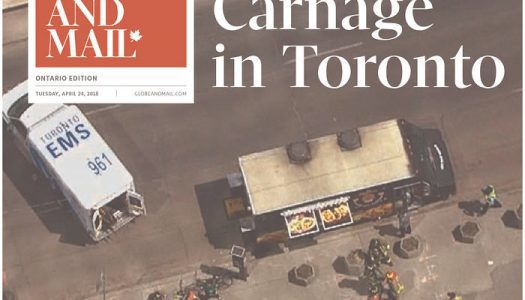 Canadian front pages after Toronto van attack