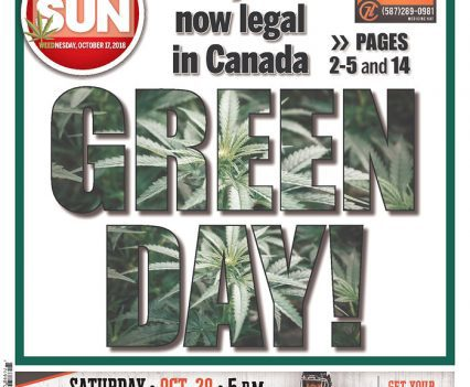 "Calgary Sun with headline ""Green Day: Marijuana is now legal in Canada"""