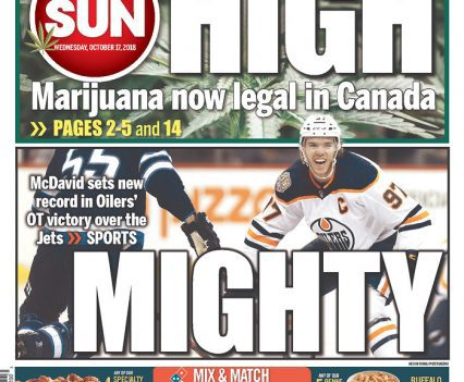 "Edmonton Sun front page with headline ""High: Marijuana now legal in Canada"""