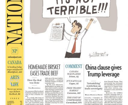 """National Post front page with headline """"Is this really a win for Canadians?"""" with cartoon of Justin Trudeau holding paper that says """"USMCA"""" with a speech bubble saying """"Hurray! It's not terrible!!!"""""""