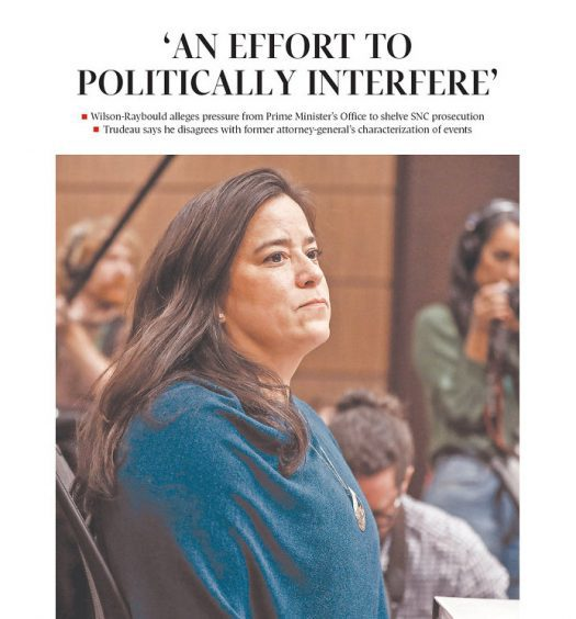 Globe and Mail front page with headline 'An effort to politically interfere' in single quotes and a photograph of Jody Wilson-Raybould testifying