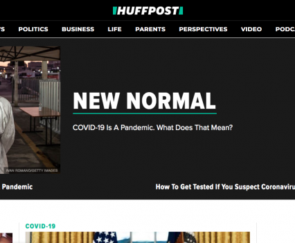 """Huffpost homepage with feature story headline """"New normal: COVID-19 is a pandemic. What does that mean?"""""""