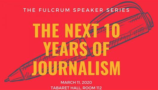 The Fulcrum Speaker Series: The Next 10 Years of Journalism