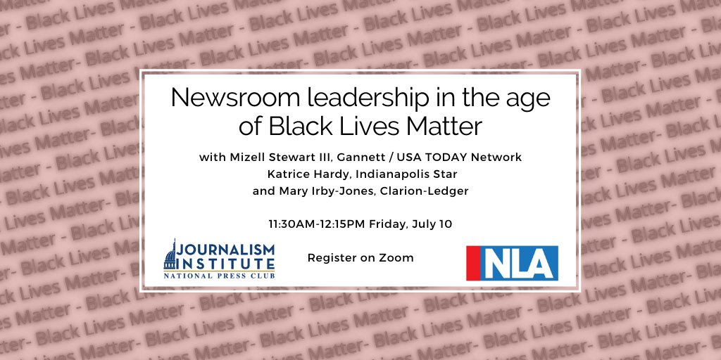 A box with event details and the title 'Newsroom Leadership in the age of Black Lives Matter.' The background bears the words 'Black Lives Matter' repeatedly.