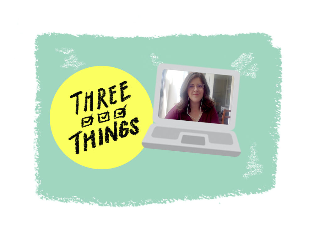 """Illustration of a laptop and on the screen is a headshot of Tyee health reporter Moira Wyton, on the left reads """"Three Things"""" with three checked boxes."""