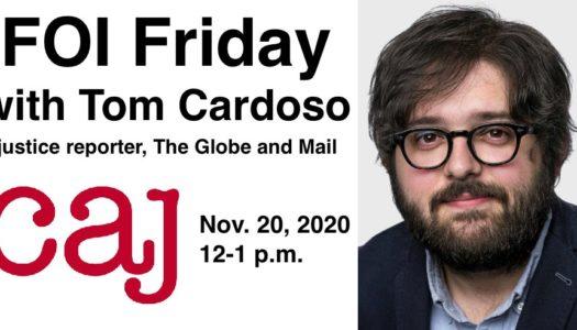 FOI Friday with Tom Cardoso