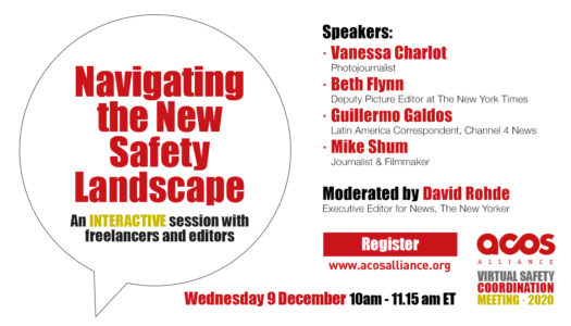 NAVIGATING THE NEW SAFETY LANDSCAPE An interactive session with freelancers and editors