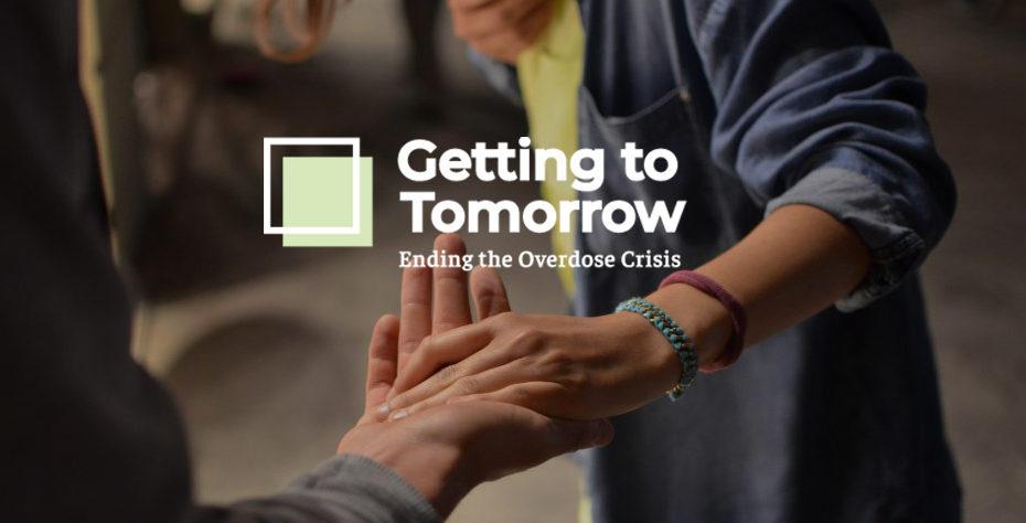 Getting to Tomorrow: Ending the Overdose Crisis logo