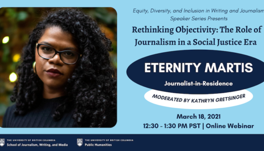 Rethinking Objectivity: The Role Of Journalism In A Social Justice Era with Eternity Martis