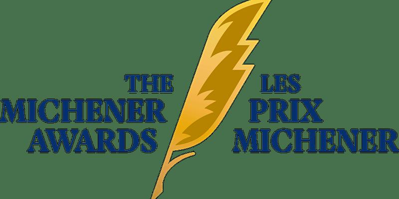 The Michener Awards/Les prix Michener