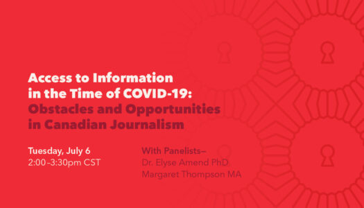 Access to Information in the Time of COVID-19: Obstacles and Opportunities in Canadian Journalism