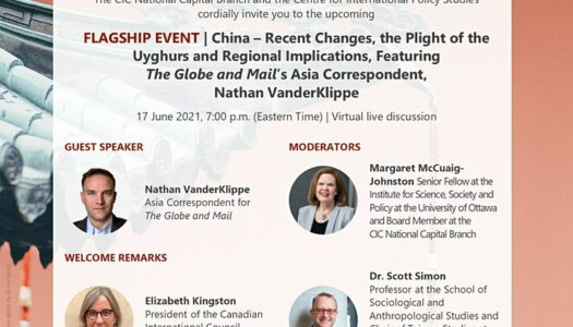 Recent Changes In China, The Uyghurs And Regional Implications – Discussion With Foreign Correspondent Nathan VanderKlippe