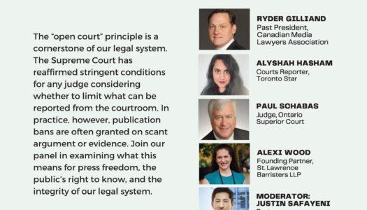 Publication Bans vs. Press Freedom & Open Courts